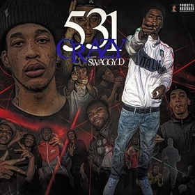 531 Crazy Swaggy D front cover