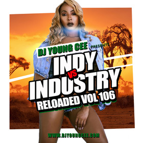 Dj Young Cee- INDY VS INDSTRY RELOADED Vol 106 Dj Young Cee front cover