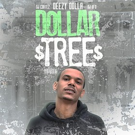 Dollar Tree Deezy Dolla front cover