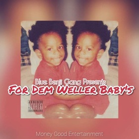For Dem Weller Baby's BBCDeezy front cover