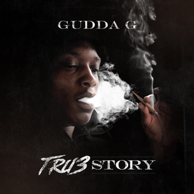 Tru3 Story Gudda G front cover