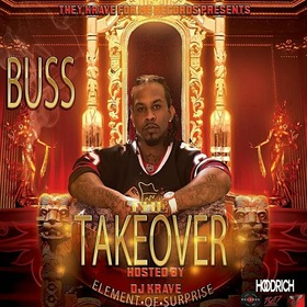 Buss The Takeover E.O.S Hosted By Dj Krave DJ Krave1017 front cover