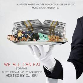We All Can Eat HustleTeam Jay front cover