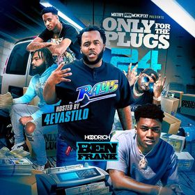 Only For The Plugs 24 (Hosted By 4EvaStilo) DJ Ben Frank front cover