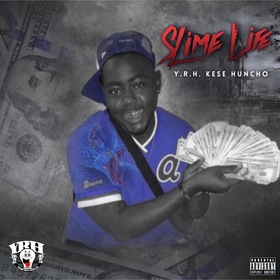 Slime Life EP Y.R.H Kese Huncho front cover