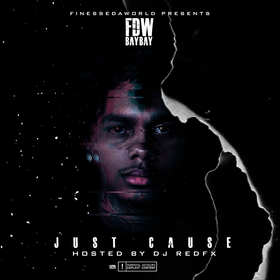 FDW BayBay - Just Cause (Hosted by Dj RedFx) Dj RedFx front cover