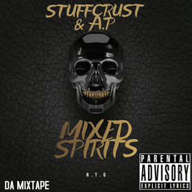Stuff Crust & A.P - Mixed Spirits Stuff Crust front cover