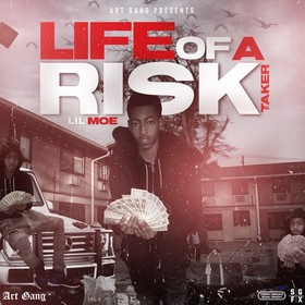 Life Of A Risk Taker Lil Moe (UpTop) front cover