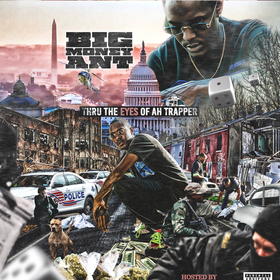 Thru The Eyes Of Ah Trapper Big Money Ant front cover