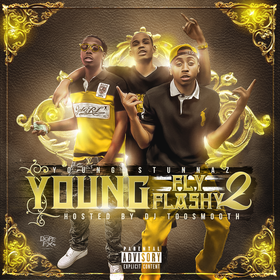 Young Fly And Flashy 2 Young Stunnaz front cover