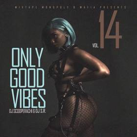 Only Good Vibes 14 DJ S.R. front cover