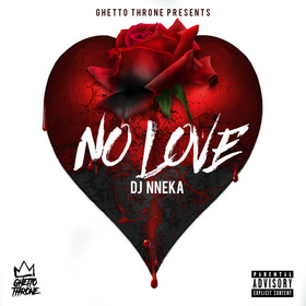 No Love Dj Nneka The Plug front cover