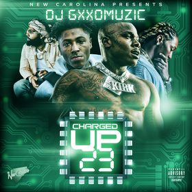 Charged Up 23 DJ Gxxd Muzic front cover