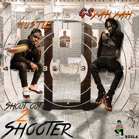 Shoutout 2 The Shooter GsYahYah front cover