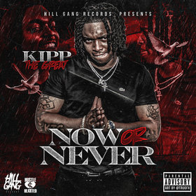 Now Or Never Kipp The Great front cover
