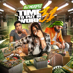Time To Put In Work 31 DJ Murph front cover