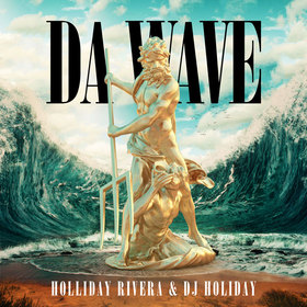 Da Wave by Holliday Rivera