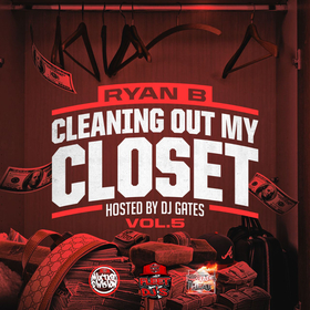 Ryan B Cleaning Out My Closet Vol 5 DJ Gates front cover