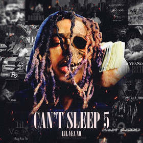 Can't Sleep 5 by Lil VeaNo