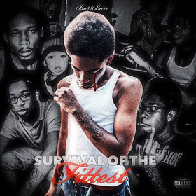 Survival Of The Fittest by Bo$$Barr
