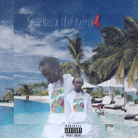 #NotATrapRapper4 The Ep TazzInaShell front cover