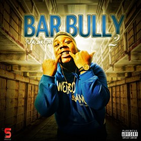 BARBULLY 2 by Yung shoota