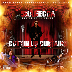Cuttin Up Curtains Vol 1 Hosted by Dj Smoke Shamegga front cover