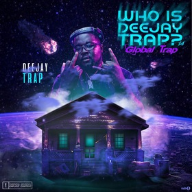 Who Is Deejaytrap 14 ( Global Trap) Deejaytrap front cover
