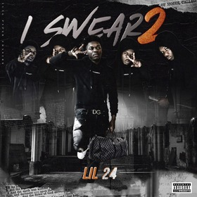 I Swear 2 Lil 24 front cover