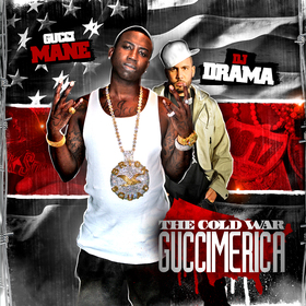 The Cold War: Part 1 (Guccimerica) Gucci Mane front cover