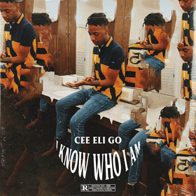 I Know Who I Am by Cee Eli Go