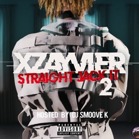 STRAIGHT JACK IT 2 by Xzayvier
