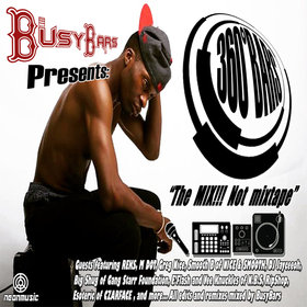 BusyBars Presents: 360 Bars The Mix Not Mixtape BusyBars front cover