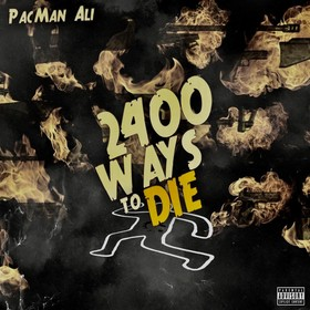 2400 Ways To Die PacMan Ali front cover