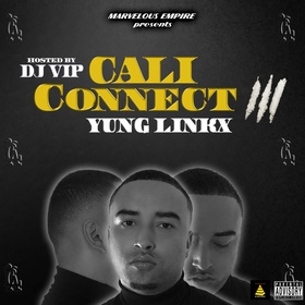 Cali Connect 3 Yung Linkx front cover