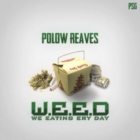 W.E.E.D. Polow Reaves front cover
