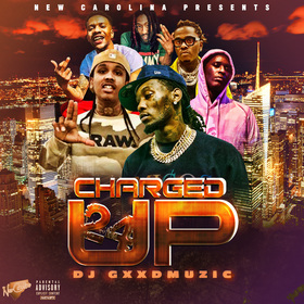 Charged Up 24 DJ Gxxd Muzic front cover