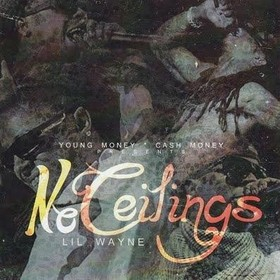 No Ceilings Lil Wayne front cover
