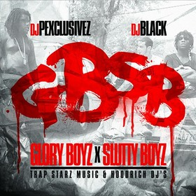 Glory Boyz x Slutty Boyz DJ P Exclusivez front cover
