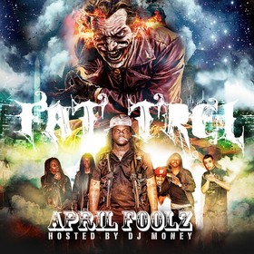 April Foolz Fat Trel front cover