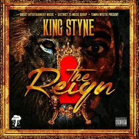 King Styne - The Reign Tampa Mystic front cover
