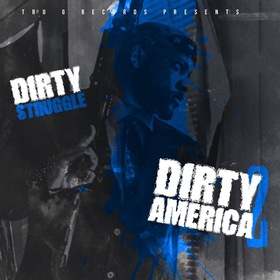 Dirty America 2 Dirty Struggle front cover