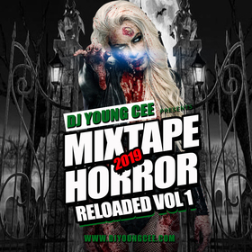DJ YOUNG CEE- MIXTAPE HORROR VOL 1 Dj Young Cee front cover