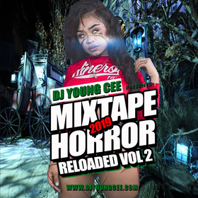 DJ YOUNG CEE- MIXTAPE HORROR VOL 2 Dj Young Cee front cover