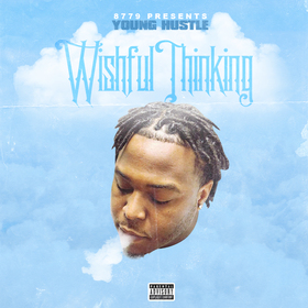 Wishful Thinking YoungHustle(Smilez) front cover
