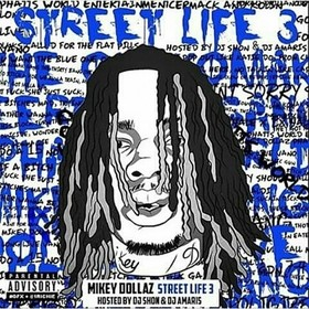 Street Life 3 Mikey Dollaz front cover