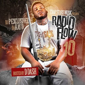 Radio Flow 10 (Hosted By D Dash) DJ P Exclusivez front cover