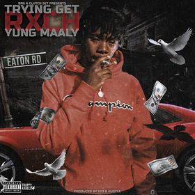 TRYING GET RXCH by Yung Maaly