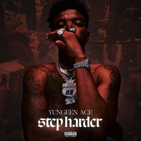 Step Harder Yungeen Ace  front cover