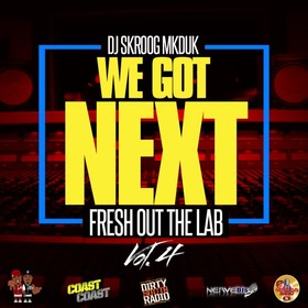 We Got Next Vol. 4 Skroog Mkduk front cover